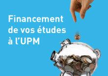 Comment financer mes études à l'UPM en toute sérénité?